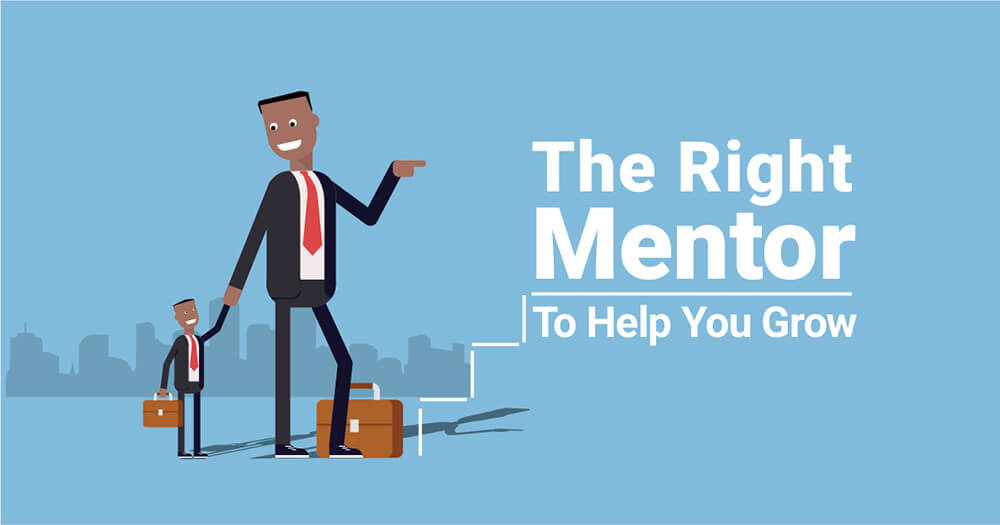 Get a right mentor